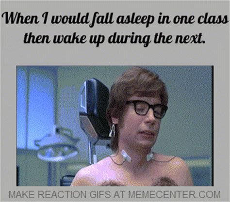 Falling Asleep Meme - when i would fall asleep in one class then wake up during