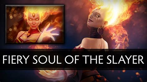 Fiery Soul Of The Slayer dota 2 fiery soul of the slayer