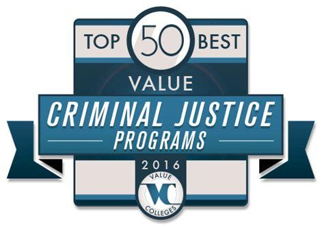 top criminal justice schools top 50 best value undergraduate criminal justice programs