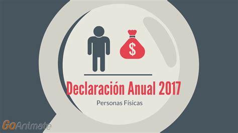 declaracion anual de persona fisica sueldos y salarios 2016 declaracion anual 2016 honorarios y salarios declaracion