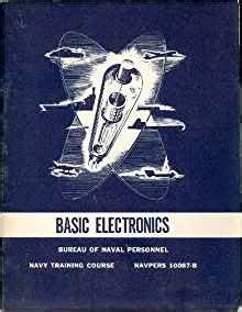 reference books for basic electronics basic electronics navpers 10087 b bureau of naval