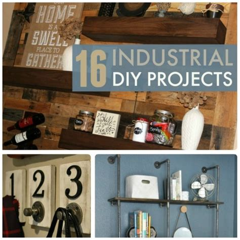 industrial diy projects 16 diy projects to get a great industrial look home and