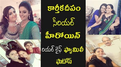 karthika deepam serial heroine photos videos karthika deepam serial heroine deepa real life family