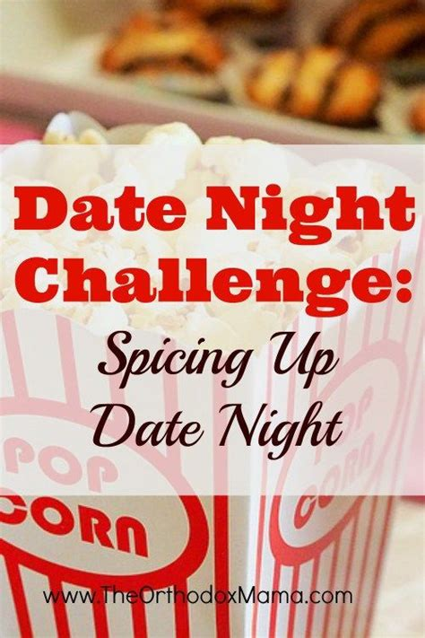 8 Tips To Spice Up Your Date by 181 Best Images About Idea On Free