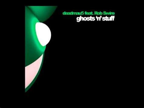 deadmau5 feat rob swire ghosts n stuff lyrics youtube deadmau5 ft rob swire ghost n stuff nero remix youtube
