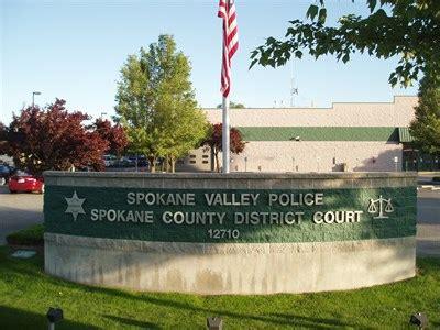 Spokane County District Court Records Spokane County District Court Spokane Valley Wa