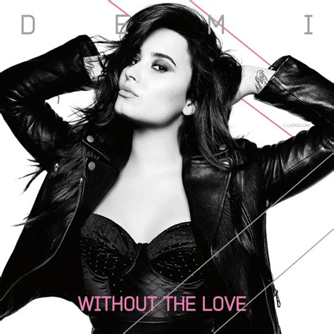 demi lovato album download deviantart demi lovato without the love single cover by c