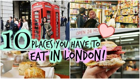 trying 10 things you have to eat in london youtube