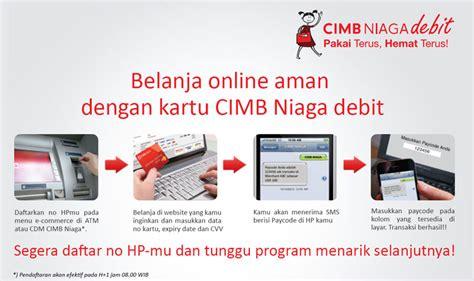 buat kartu kredit niaga online diskusi debit cimb niaga transaksi ecommerce 3d secure