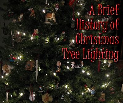 a brief history of christmas tree lighting from family
