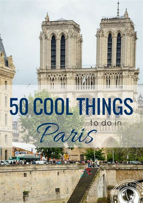 50 cool things to do in paris a cruising couple - Best Things To See In Paris