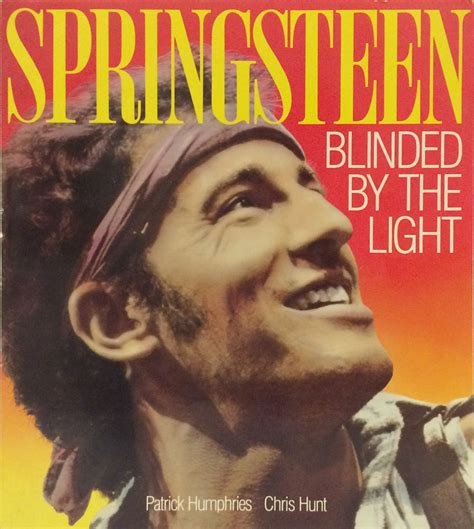 Blinded By The Light by Bruce Springsteen Blinded By The Light Book 1985