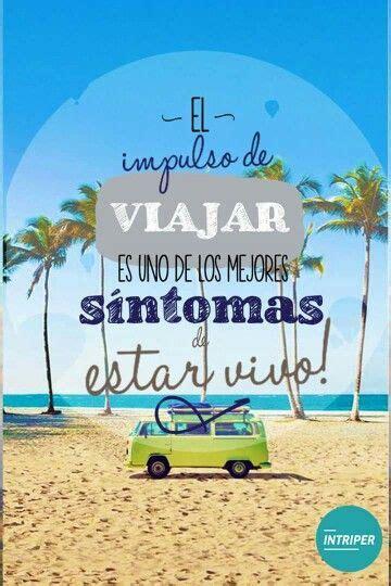imagenes motivadoras de viajes m 225 s de 25 ideas incre 237 bles sobre memes vacaciones en