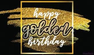 Golden Birthday Card Free Happy Golden Birthday Ecard Email Free