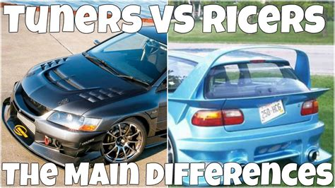 ricer vs tuner tuners vs ricers the main differences youtube