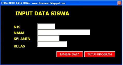 membuat database nilai siswa dengan excel elearning tik aplikasi excel form input data siswa dengan