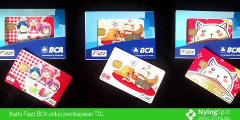 Kartu Tol Flazz Bca kartu flazz bca untuk pembayaran tol