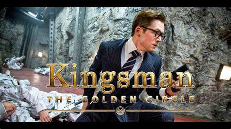 film online kingsman 2017 kingsman the golden circle 2017 hd quot full movie download