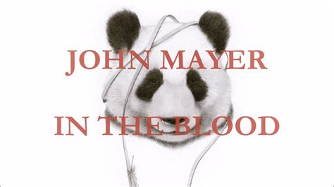 Was In The Blood mayer in the blood lyrics
