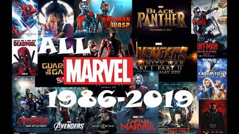 film marvel date de sortie all marvel movies 1986 2019 youtube