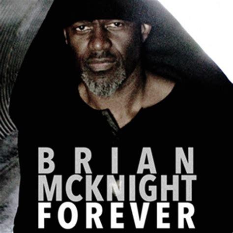 Brian Mcknight New Single by Brian Mcknight Forever Sono Recording