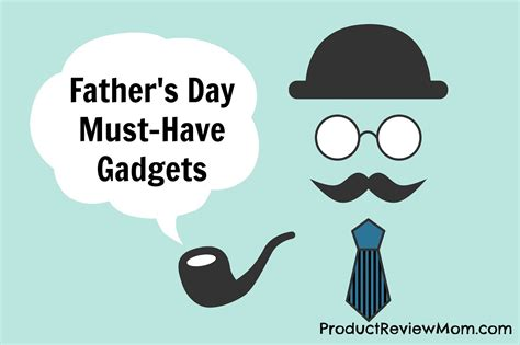 gadgets for dad father s day must have gadgets