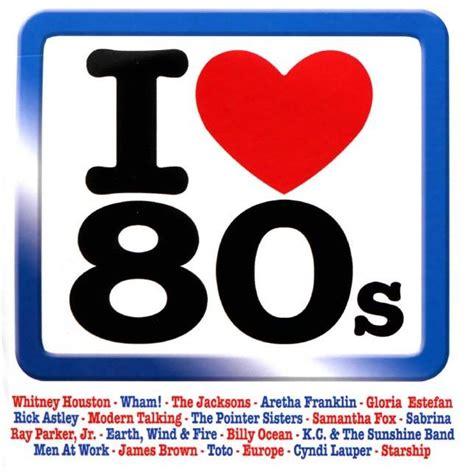 80 s love songs medley free download i love 80 s cd4 mp3 buy full tracklist