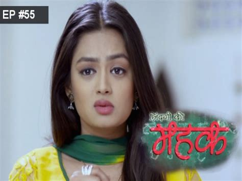 Zindagi Ki Mehek Episode 55 Watch Full Episode Online