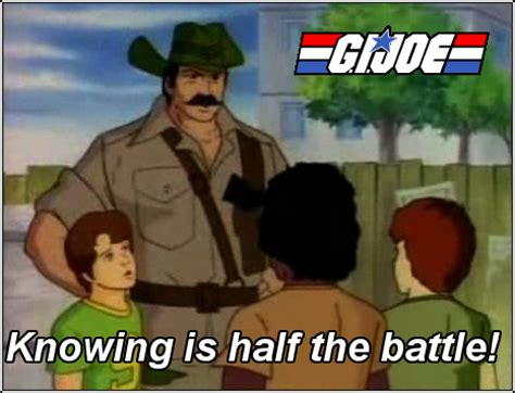 Gi Joe Meme - so what ramblings a recap for all the millions ahem who