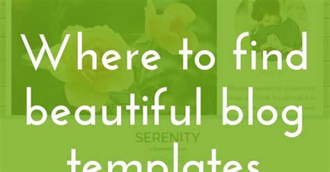 where to find beautiful blog templates a relaxed gal