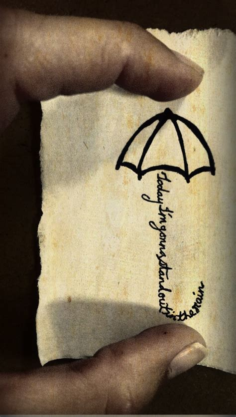 black umbrella tattoo umbrella idea but instead of this phrase it would
