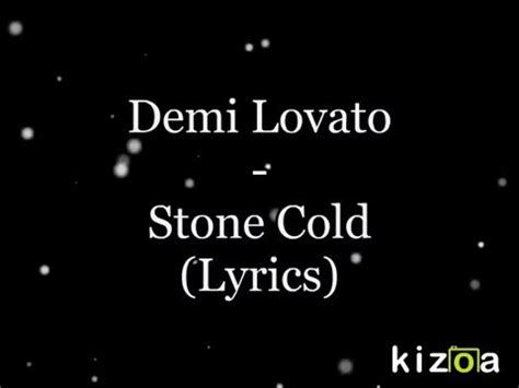 demi lovato stone cold studio version video demi lovato stone cold lyrics