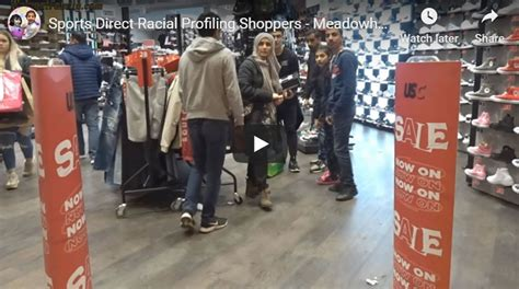 sports direct racial profiling shoppers meadowhall