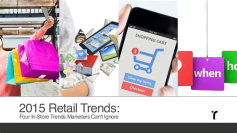Retail Trends Bebe 2 2 by 2015 Retail Trends Four In Store Trends Marketers Can T