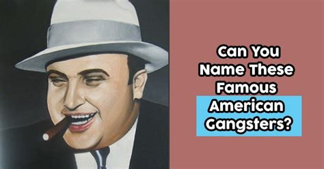 american gangster actors names can you name these famous american gangsters quizpug