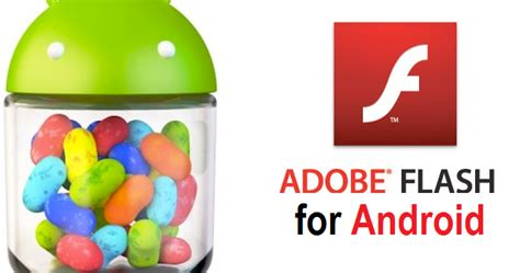 adobe flash player for android phones free adobe flash player apk free for android phones tablets direct links