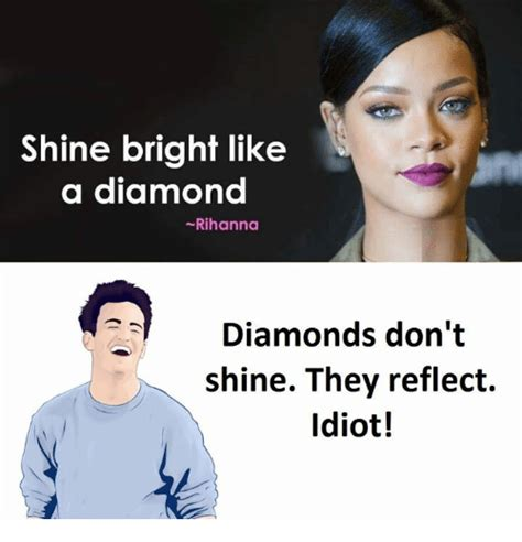 Shine Bright Like A Diamond Meme - 25 best memes about diamond diamond memes