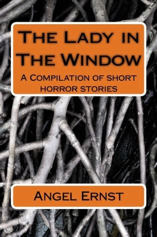 nawhti a compilation of stories books the in the window a compilation of horror