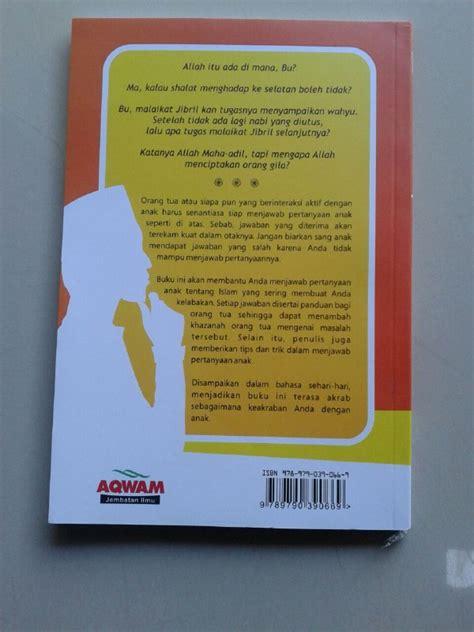 Buku Islam Shalat Tapi Keliru Cover buku anak bertanya anda kelabakan kumpulan pertanyaan anak islam