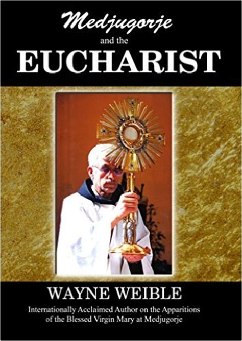 the of medjugorje books medjugorje and the eucharist