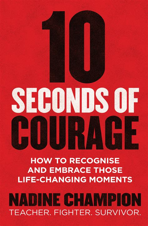 10 seconds of courage books 10 seconds of courage nadine chion 9781760293604