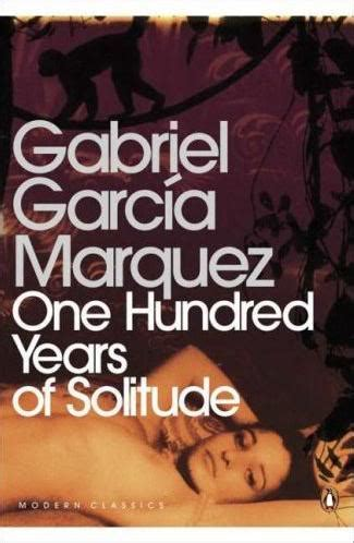 libro one hundred years of gabriel garcia marquez someoneoncesaidthat