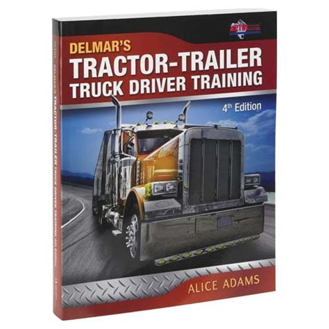 tractor trailer truck driver books tractor trailer truck driver 4th edition