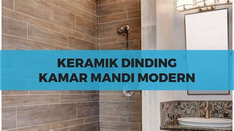 desain keramik dinding kamar mandi modern youtube