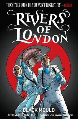 rivers of london volume rivers of london volume 3 black mould indiebound org