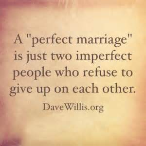Favorite Love And Marriage Quotes Dave Willis