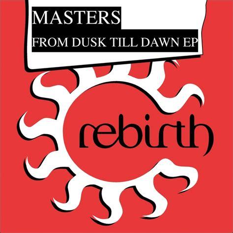 from dusk till dawn mp3 download from dusk til dawn ep by dusk dawn on mp3 wav flac aiff