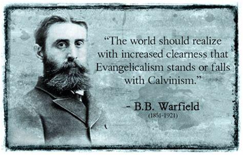 Calvin And Augustine Benjamin B Warfield december 2006 tony reinke