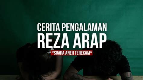 ask fm reza arap paranormal experience 5 ft arap youtube