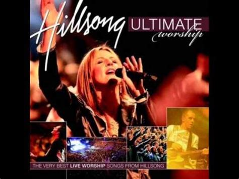 closer hillsong mp3 download hillsong ultimate worship songs collection youtube